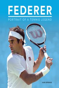 Federer: Portrait of a Tennis Legend