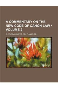 A Commentary on the New Code of Canon Law (Volume 2)