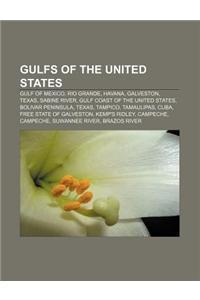 Gulfs of the United States: Gulf of Mexico, Rio Grande, Havana, Galveston, Texas, Sabine River, Gulf Coast of the United States