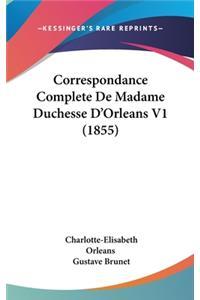 Correspondance Complete De Madame Duchesse D'Orleans V1 (1855)