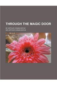 Through the Magic Door; By Arthur Conan Doyle