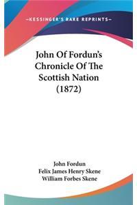 John Of Fordun's Chronicle Of The Scottish Nation (1872)