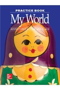Macmillan/McGraw-Hill Social Studies, Grade 1, Practice Book