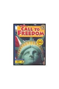 Holt Call to Freedom Florida: Student's Editionctf 2005 Grade 08 2005