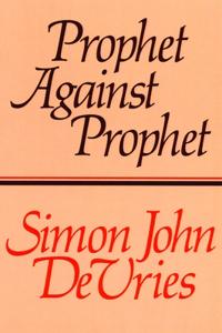 Prophet Against Prophet