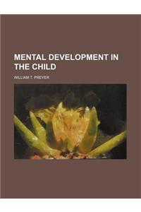 Mental Development in the Child