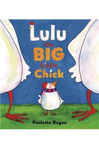 Lulu the Big Little Chick