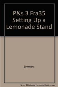 P&s 3 Fra35 Setting Up a Lemonade Stand