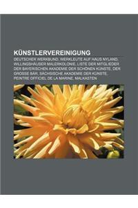 Kunstlervereinigung: Deutscher Werkbund, Werkleute Auf Haus Nyland, Willingshauser Malerkolonie
