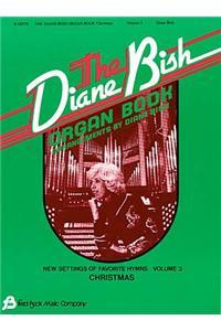 Diane Bish Organ Book: Volume 3 Christmas