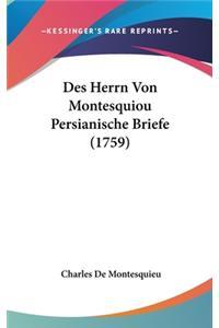 Des Herrn Von Montesquiou Persianische Briefe (1759)