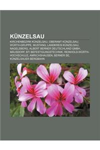 Kunzelsau: Kirchenbezirk Kunzelsau, Oberamt Kunzelsau, Wurth-Gruppe, Mustang, Landkreis Kunzelsau, Nagelsberg, Albert Berner Deut