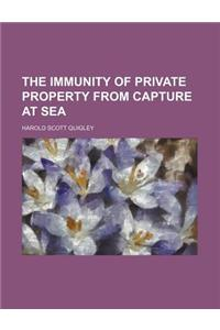 The Immunity of Private Property from Capture at Sea (Volume 9, No. 2)