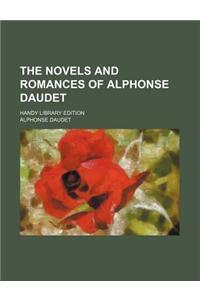 The Novels and Romances of Alphonse Daudet (Volume 1); Handy Library Edition