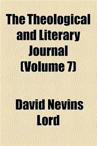 The Theological and Literary Journal (Volume 7)