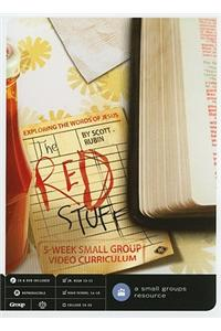 The Red Stuff: Exploring the Words of Jesus
