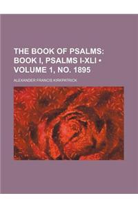 The Book of Psalms (Volume 1, No. 1895); Book I, Psalms I-XLI