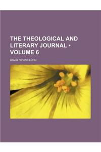 The Theological and Literary Journal (Volume 6)