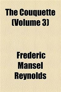 The Couquette (Volume 3)