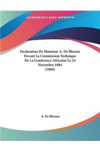 Declaration De Monsieur A. De Bloeme Devant La Commission Technique De La Conference Africaine Le 24 Novembre 1884 (1884)