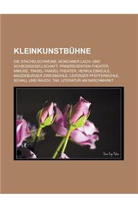 Kleinkunstbuhne: Die Stachelschweine, Munchner Lach- Und Schiessgesellschaft, Prinzregenten-Theater, Mimuse, Tingel-Tangel-Theater, Her