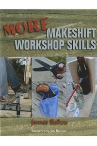 More Makeshift Workshop Skills