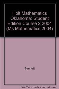 Holt Mathematics: Student Edition Course 2 2004