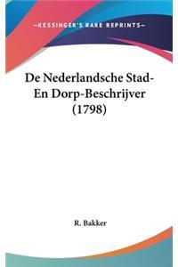 De Nederlandsche Stad- En Dorp-Beschrijver (1798)