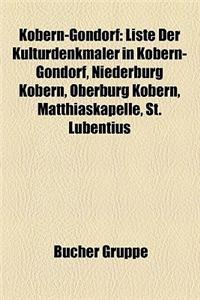 Kobern-Gondorf: Liste Der Kulturdenkm Ler in Kobern-Gondorf, Niederburg Kobern, Oberburg Kobern, Matthiaskapelle, St. Lubentius