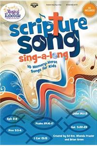 Scripture Song Sing-A-Long: 10 Memory-Verse Songs for Kids [With CD (Audio)]