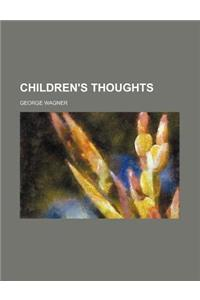 Children's Thoughts