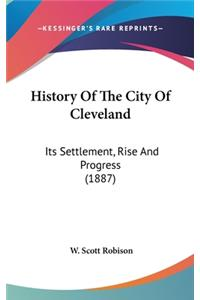 History Of The City Of Cleveland