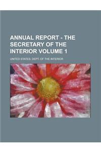 Annual Report - The Secretary of the Interior