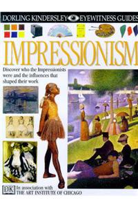 EYEWITNESS GUIDE:92 IMPRESSIONISM 1st Edition - Cased