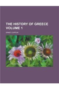 The History of Greece Volume 1