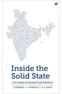 Inside The Solid State: The Story Of Bharat Electronics