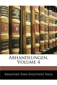 Abhandlungen, Volume 4