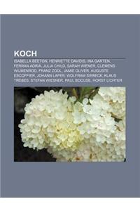 Koch: Isabella Beeton, Henriette Davidis, Ina Garten, Ferran Adria, Julia Child, Sarah Wiener, Clemens Wilmenrod, Franz Zodl