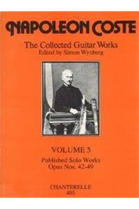 Coste: Collected Guitar Works, Volume 5: Published Solo Works, Opus Nos. 42-49