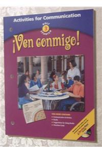 Holt ?Ven Conmigo!: Activity for Communication Level 3