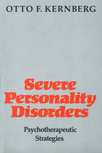 Severe Personality Disorders: Psychotherapeutic Strategies (Revised)