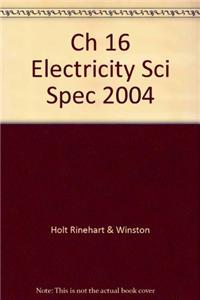 Ch 16 Electricity Sci Spec 2004