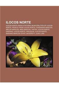 Ilocos Norte: Ilocos Norte Radio Stations, Municipalities of Ilocos Norte, People from Ilocos Norte, Ferdinand Marcos, Imelda Marcos