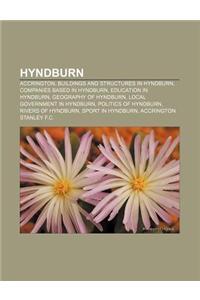 Hyndburn: Accrington, Buildings and Structures in Hyndburn, Companies Based in Hyndburn, Education in Hyndburn, Geography of Hyn