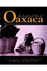 Food and Life of Oaxaca, Mexico
