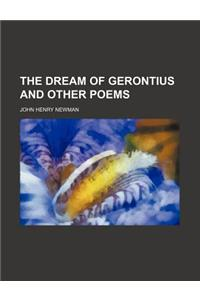 The Dream of Gerontius and Other Poems