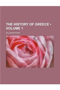 The History of Greece (Volume 1)