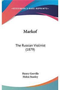 Markof: The Russian Violinist (1879)