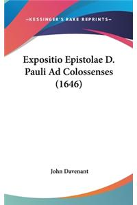 Expositio Epistolae D. Pauli Ad Colossenses (1646)