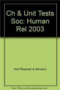 Ch & Unit Tests Soc: Human Rel 2003